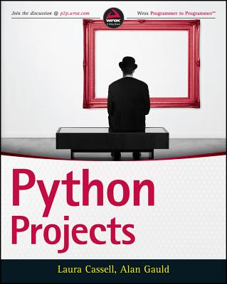 Python Projects By Cassell, Laura/ Gauld, Alan